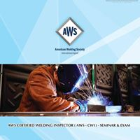 AWS Certified Welding Inspector Seminar and Examination