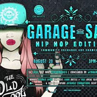Garage Sale Hip Hop Edition at The Forge (Early Show)