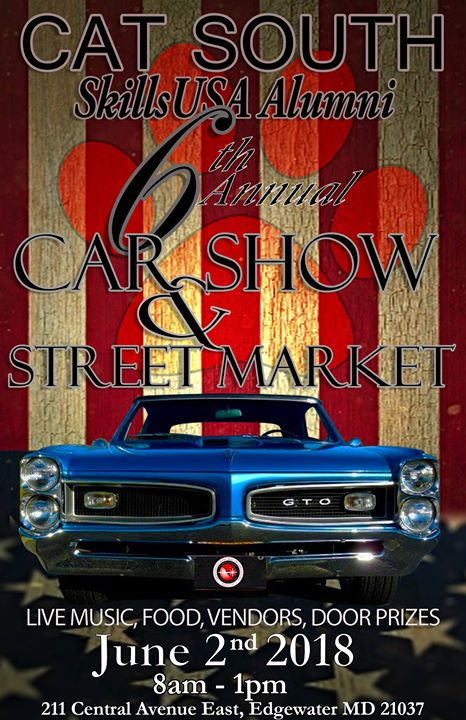 Sixth Annual Car Show And Street Market At CATSouthSouth River - Market street car show