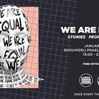 Label Unknown &amp de Prael presents WE ARE EQUAL 2