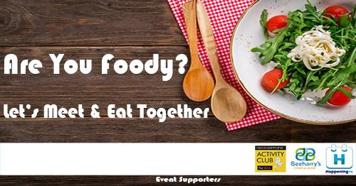 Are You Foody - Meet & Eat