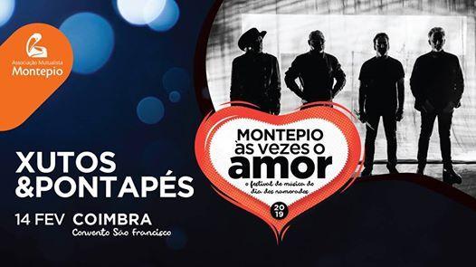 Xutos & Pontaps  Montepio s vezes o amor