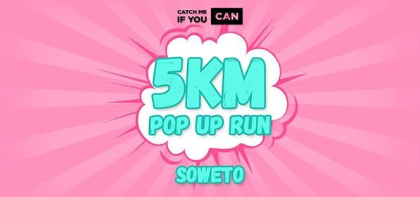 CMIYC 5km Pop Up Run  Soweto