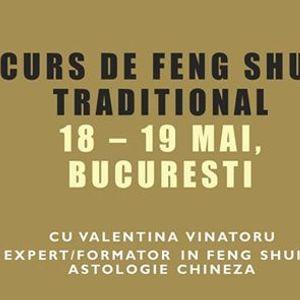 Curs de Feng Shui Traditional 18 - 19 Mai Bucuresti