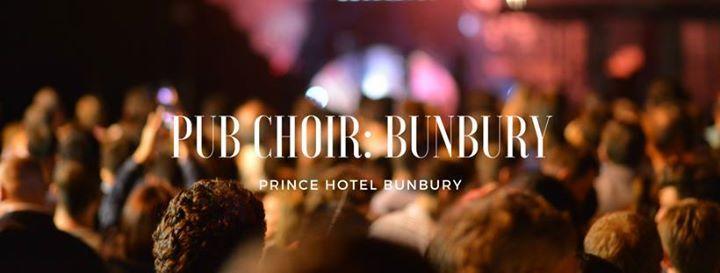 Pub Choir Bunbury at The Prince Of Wales Hotel, Bunbury