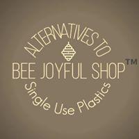 Bee Joyful Shop: Alternatives to Single Use Plastics