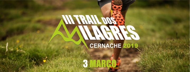 III Trail dos Milagres - Cernache 2019