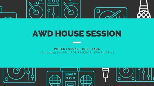 AWD House Session  Piftek  Becks  Jo.E  Zada