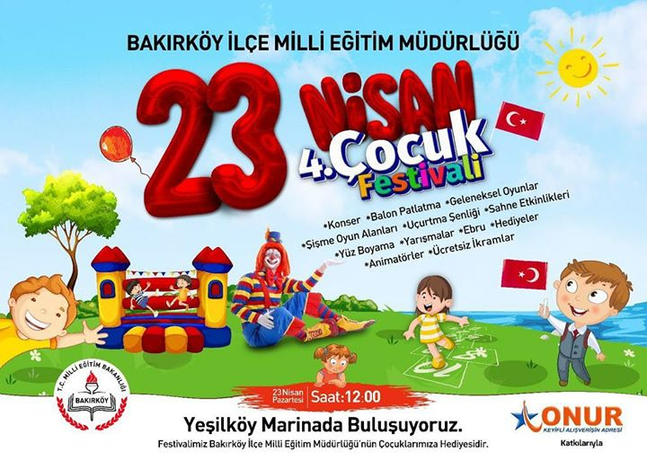 4 Bakirkoy 23nisan Cocuk Festivali At Yesilkoy Marina Bakirkoy
