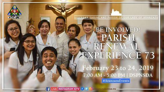 Parish Renewal Experience 73 At ClockSaturday February 23 2019 700 AM 500 PM UTC 08Starts In About 12 Hours 23C Sunny Marikina