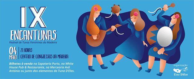 IX EncanTunas - Festival de Tunas Femininas da Madeira