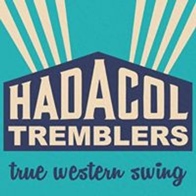 Hadacol Tremblers