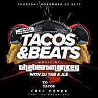 Tacos &amp Beats  November 23rd  The Beatmonkey JLE and DJ Tab