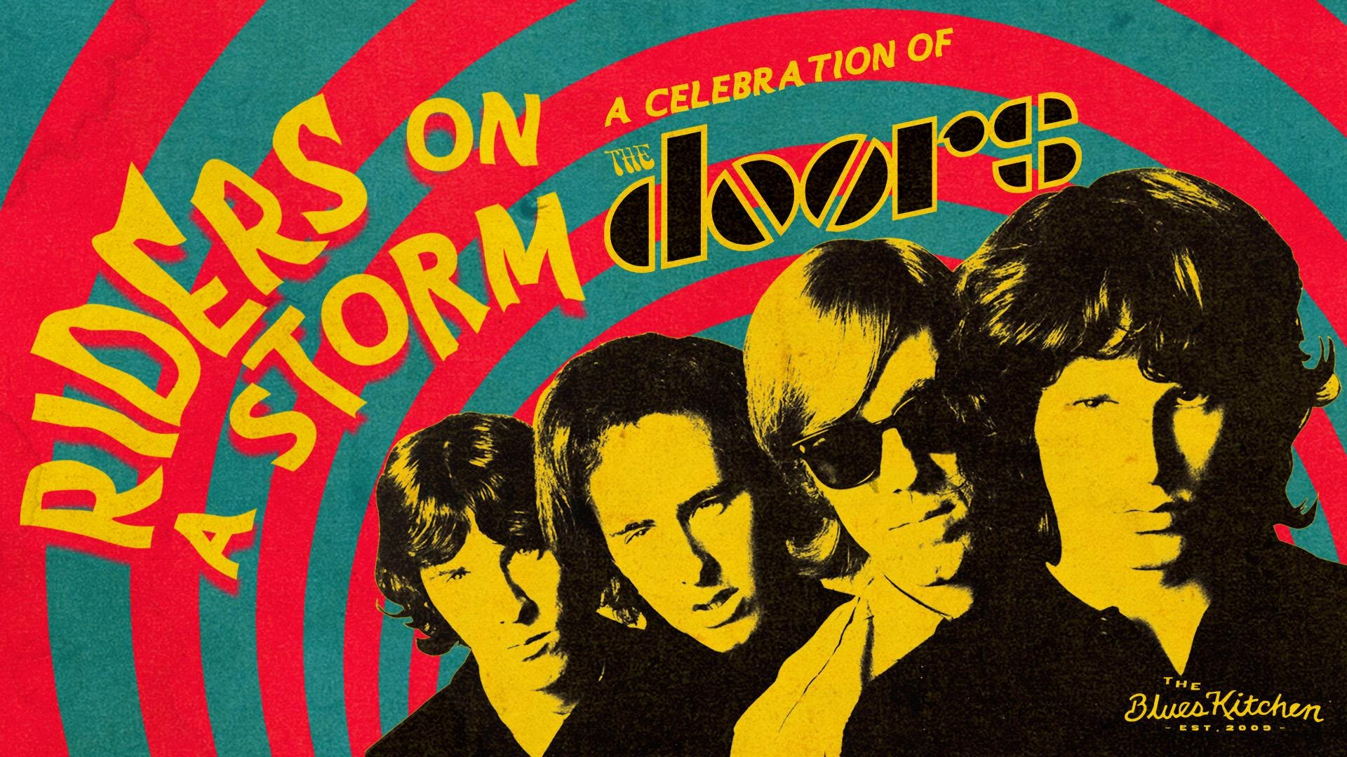 May Bank Holiday Riders On The Storm A Celebration Of The Doors
