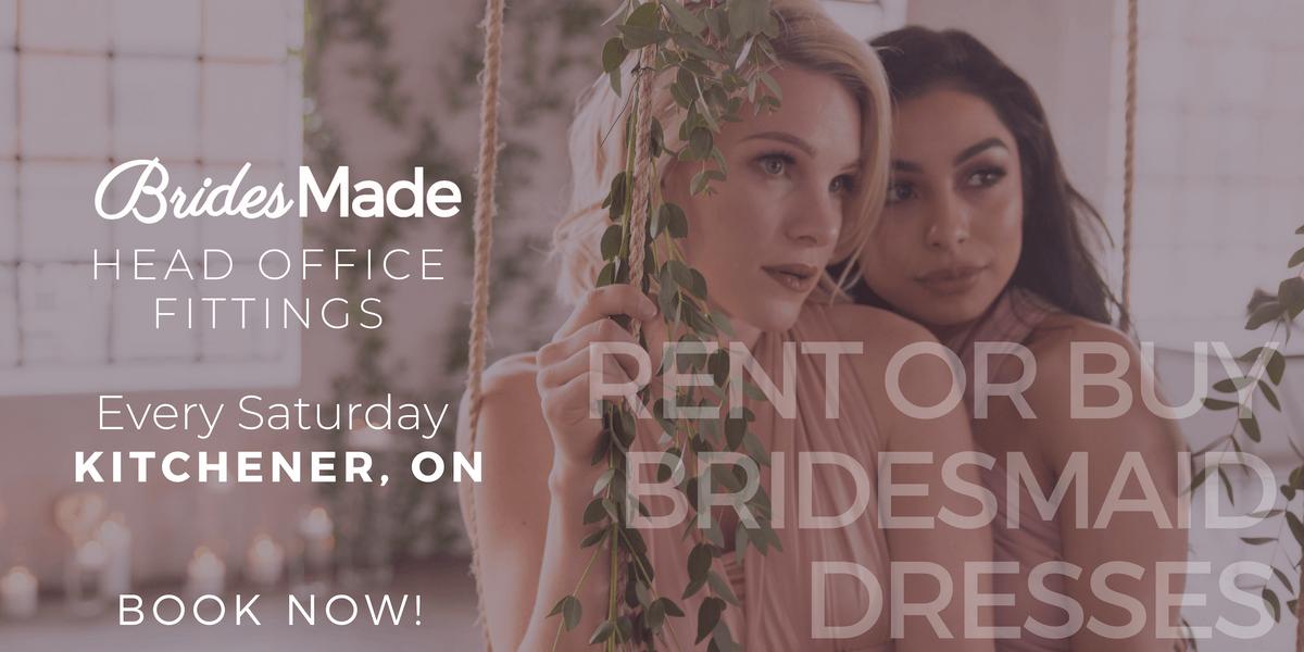 BridesMade Dress Fittings - KITCHENER ON - April 20 2019