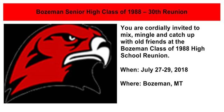 bozeman senior high class of 1988 30th reunion - Hilton Garden Inn Billings Mt