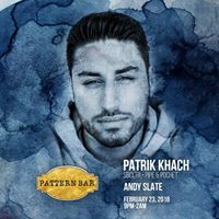 Pattern Bar Presents Patrik Khach