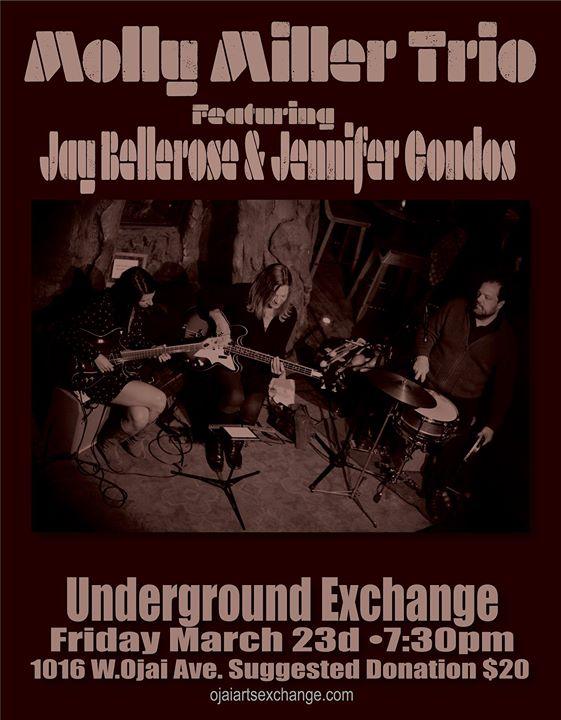 Molly Miller Trio at Ojai Underground Exchange