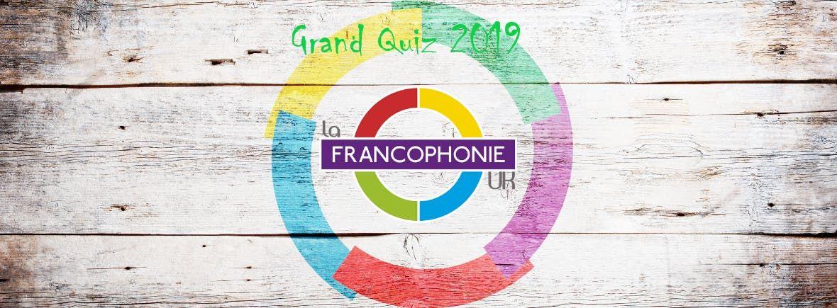Vive la Francophonie Quiz 2019
