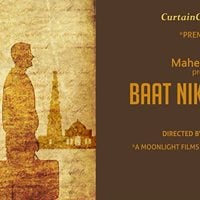 Mahesh Bhatt Presents Baat Niklegi Toh  Theatre Play
