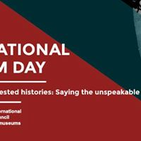 International Museum Day Forum Museums and Contested Histories