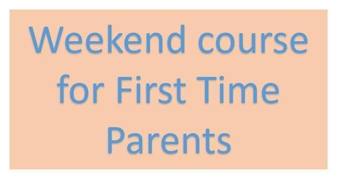 BWH Parent Ed 1st Time Parents - One Day Weekend Course
