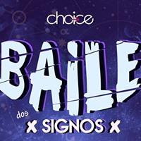 Baile dos Signos em Santa Cruz 1h OPEN BAR Choice Partyy