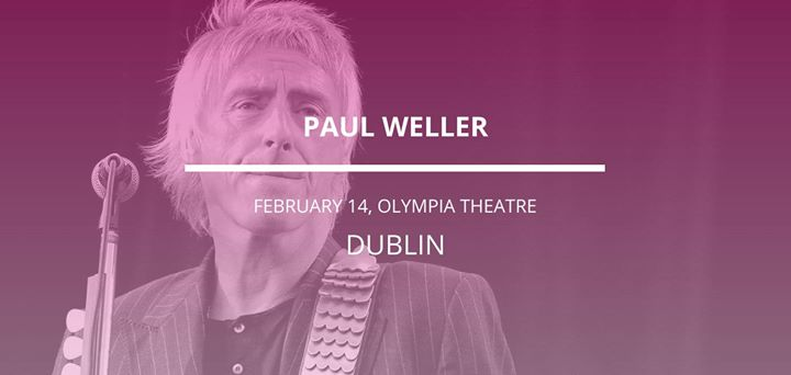 Paul Weller in Dublin
