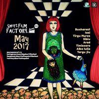 Short Film Factory May 2017