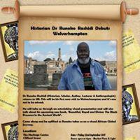 Dr Runoko Rashidi Debuts Wolverhampton