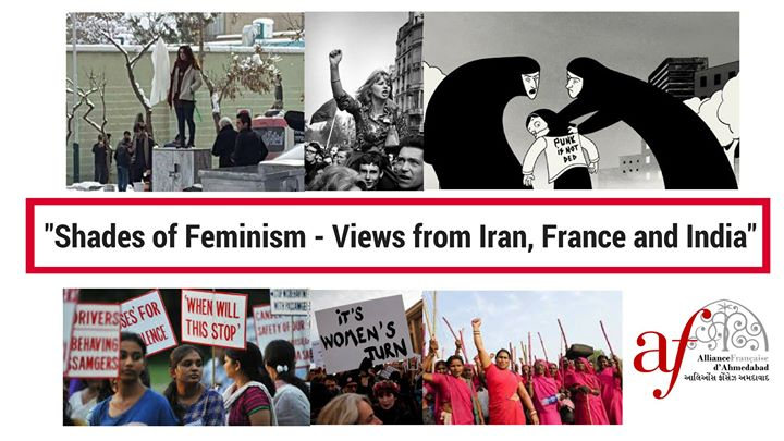 Shades of Feminism - Views from Iran France and India