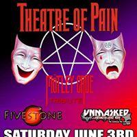 Theatre of Pain at Revolution Bar &amp Music Hall