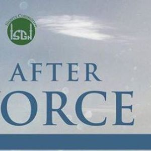 Life After Divorce - A Support Group for Muslims