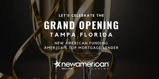 Tampa FL Branch Grand Opening Event-New American Funding