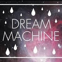 Dream Machine 2017