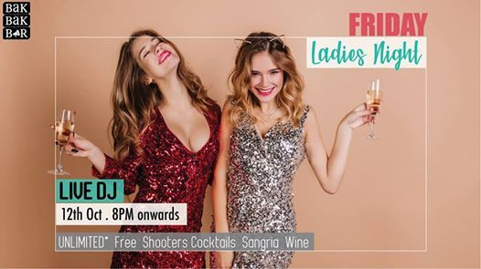 Friday Ladies Night
