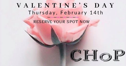 Valentines Day at CHoP Thursday February 14th
