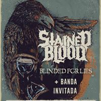 Stained Blood  Blinded For Lies  We Exist Even Dead