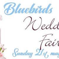 Wedding Fair 21st May Bluebirds Dover