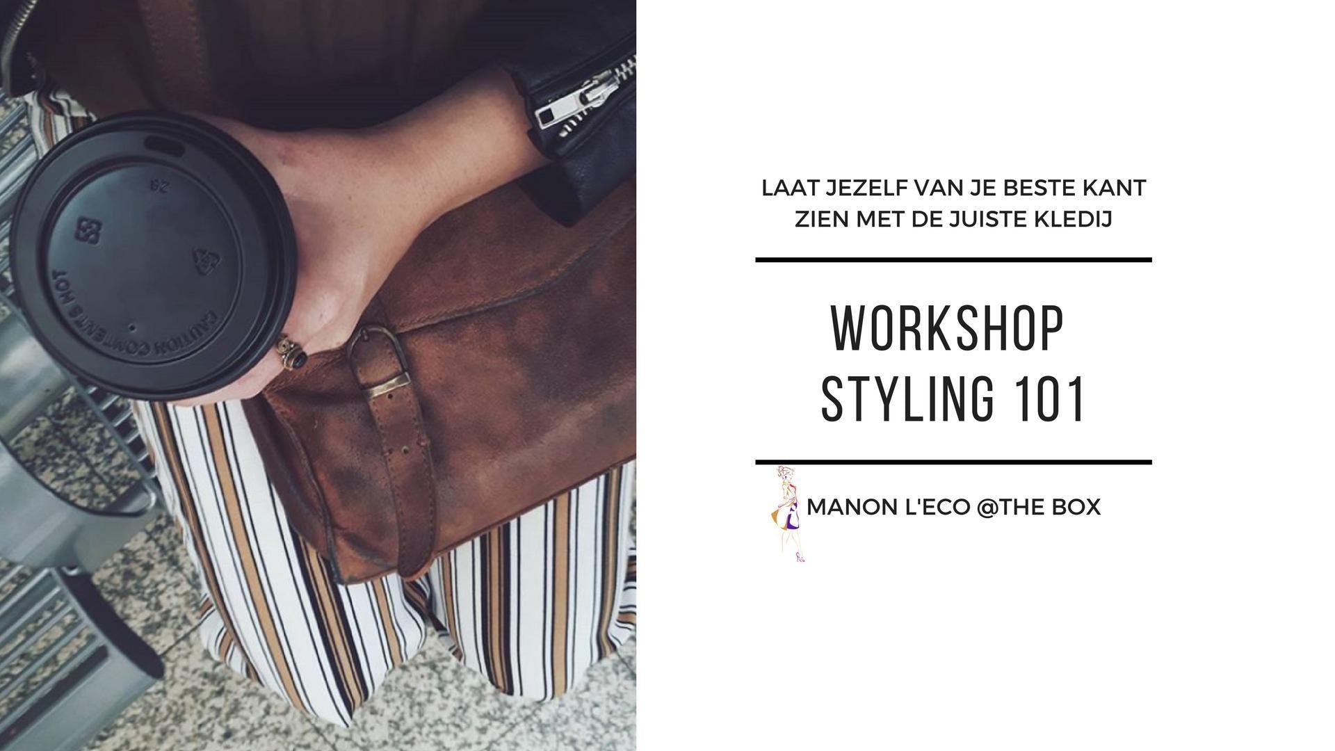 Workshop styling 101