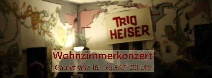 Wohnzimmerkonzert Trio Heiser At Gaussstrasse 16 38106 Braunschweig Deutschland