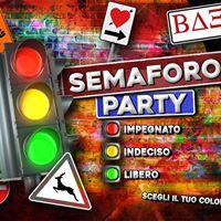 Beta house  Semaforo PARTY