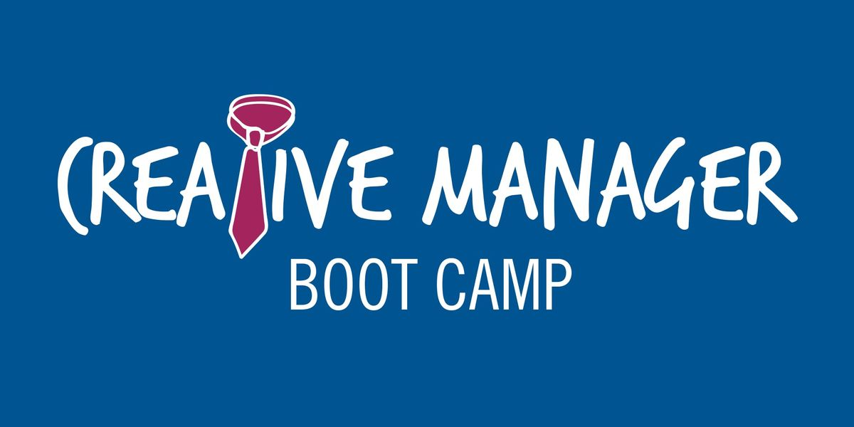 Creative Manager Boot Camp  Chicago Spring 2019