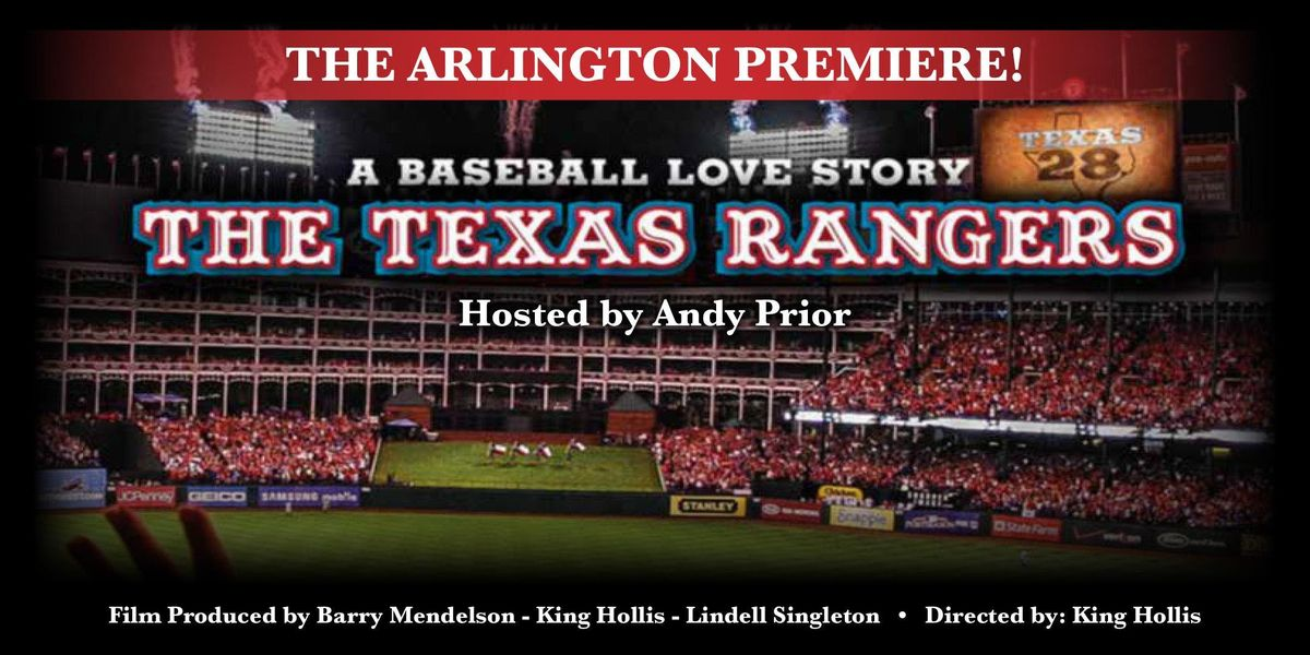 The Texas Rangers A Baseball Love Story - hosted by Andy Prior