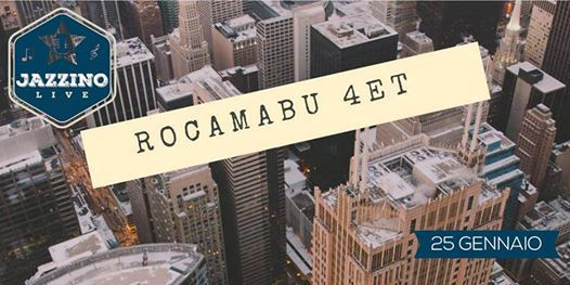 RoCaMaBu Quartet - Live at Jazzino