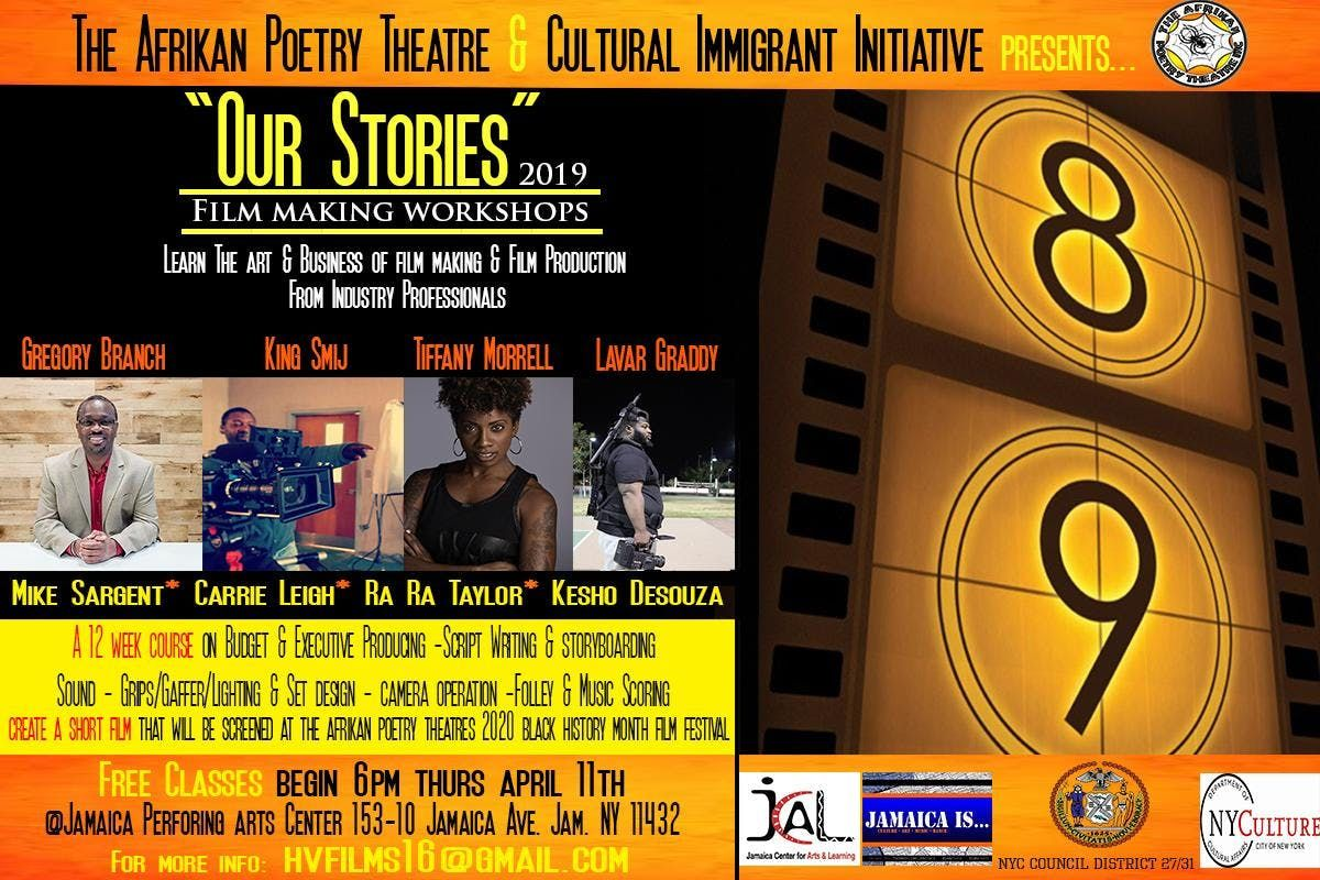 2020 Black History Month Events Nyc.Our Stories 2019 Film Making Workshops At Jamaica Performing