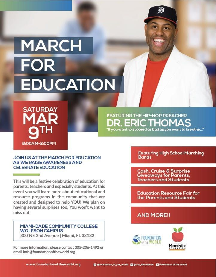 Foundation of the World Presents The 2nd Annual March of Education Ft. Dr. Eric The Hip Hop Preacher Thomas