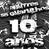 Aniversario de 10 Anos Abutres Sub Sede Guarulhos