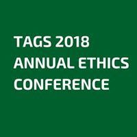 TAGS Annual Ethics Conference