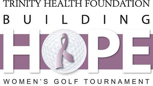 Trinity Health Foundation Building Hope Womens Golf Tournament